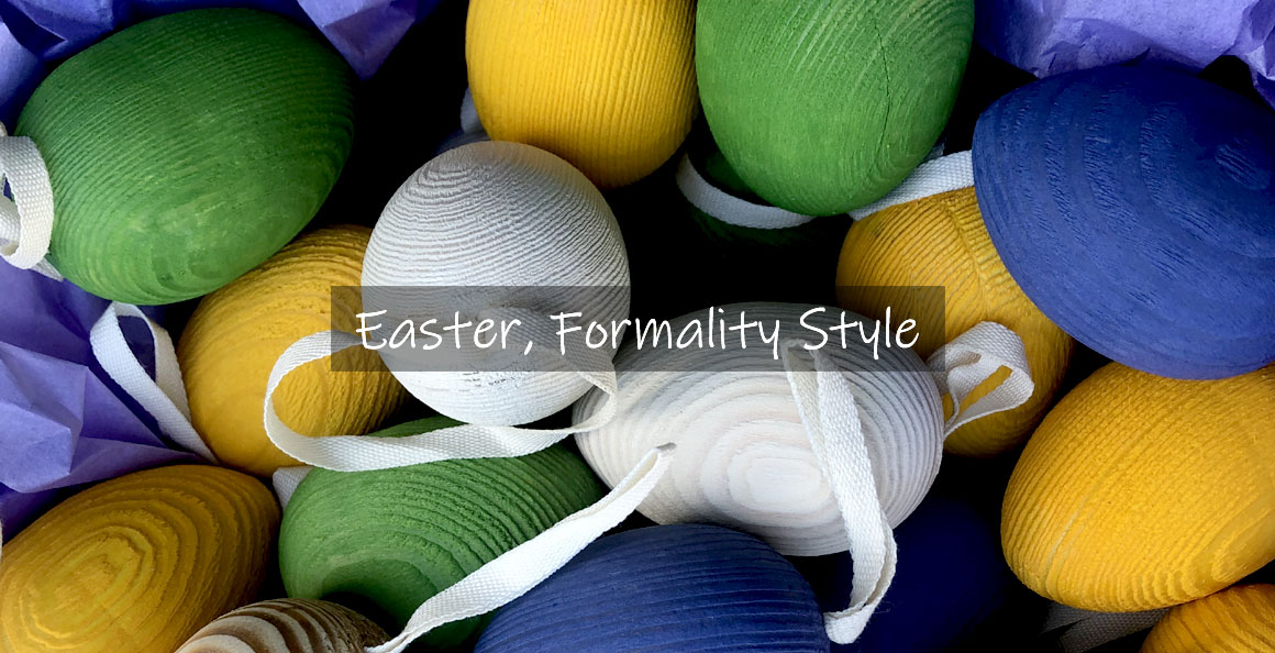 Easter at Formality at The Cowshed
